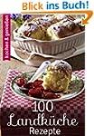 100 Landk�che Rezepte