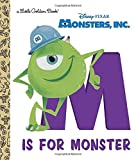 img - for M Is for Monster (Disney/Pixar Monsters, Inc.) (Little Golden Book) book / textbook / text book