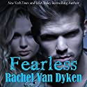Fearless (       UNABRIDGED) by Rachel Van Dyken Narrated by Stephen Bel Davies, Erin Moon, Eileen Stevens