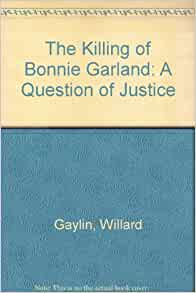 Thesis of the killing of bonnie garland