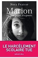 Marion, 13 ans pour toujours (Documents, Actualit�s, Soci�t�)