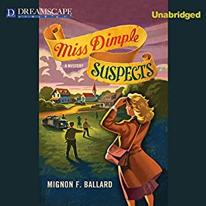 Miss Dimple Suspects Audiobook
