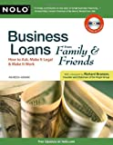 Business Loans From Family & Friends: How to Ask, Make It Legal & Make It Work