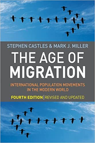 The Age of Migration, Fourth Edition: International Population Movements in the Modern World