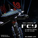 Fey: Vince Lombard, Book 2 (       UNABRIDGED) by Mike Lee Narrated by Jason Brenizer