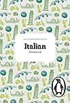 The Penguin Italian Phrasebook: Fourt...