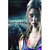 While We Fall (The Eva Series Book 2)