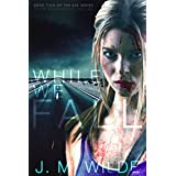 While We Fall (The Eva Series Book 2) ~ J. M. Wilde
