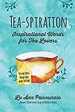 Tea-spiration: Inspirational Words for Tea Lovers (Paperback) (Pre-order)