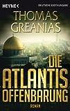 Die Atlantis-Offenbarung: Roman (German Edition)