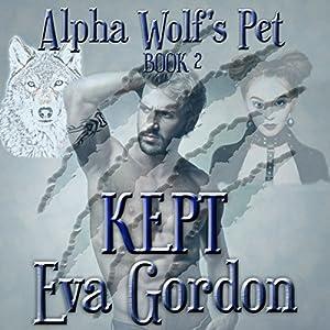 Alpha Wolf's Pet, Kept Audiobook
