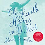 The Earth Hums in B Flat | Mari Strachan
