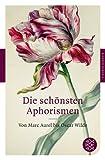 Image of Die schönsten Aphorismen: Von Marc Aurel bis Oscar Wilde