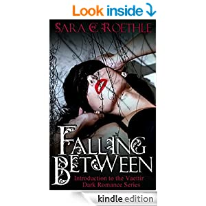 Amazon.com: Falling Between: Introduction the the Vaettir Dark Romance Series eBook: Sara C. Roethle: Kindle Store