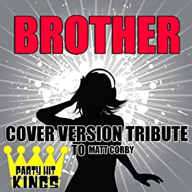 Brother (Cover Version Tribute to Matt Corby)