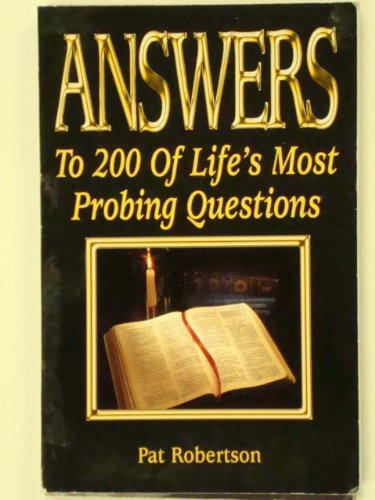 Answers to 200 of Life&#39;s Most Probing Questions