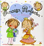 Zoe es timida/ Zoe is Shy (Princesa Perfecta/ Perfect Princess)