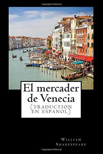 El mercader de Venecia (traduction en espanol): clásico de la literatura de Shakespeare ,libros en español