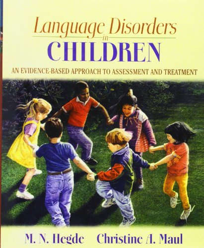 Language Disorders in Children: An Evidence-Based...