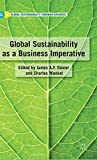 img - for Global Sustainability as a Business Imperative (Global Sustainability Through Business Series) book / textbook / text book