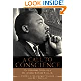 Call to Conscience: The Landmark Speeches of Dr. Martin Luther King