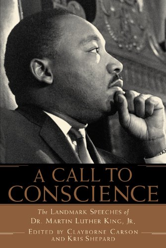 A Call to Conscience: The Landmark Speeches of Dr. Martin...