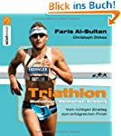 Triathlon: Motivation - Wettkampf - E...