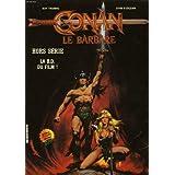 Conan le barbare, hors serie, la bd du film !