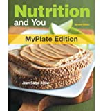 img - for [ [ [ Nutrition and You: MyPlate Edition [With Access Code] [ NUTRITION AND YOU: MYPLATE EDITION [WITH ACCESS CODE] ] By Blake, Joan Salge ( Author )Nov-23-2011 Paperback book / textbook / text book