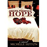 Never Without Hope ~ Michelle Sutton