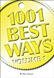 img - for 1001 Best Ways Volume 1 book / textbook / text book