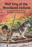 img - for Wolf Dog of the Woodland Indians book / textbook / text book