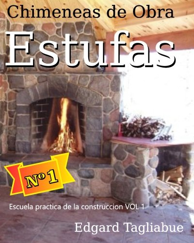 estufas-y-chimeneas-de-obra-construccion-de-chimeneas-de-ladrillos-volume-1-escuela-practica-de-la-c