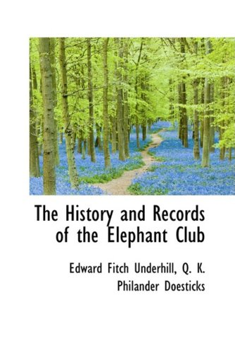 The History and Records of the Elephant Club