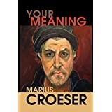 Your Meaningby Marius Croeser