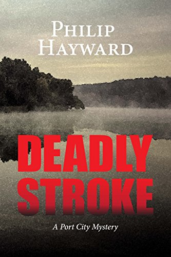 deadly-stroke-a-port-city-mystery-english-edition