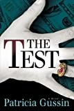 img - for The Test by Gussin, Patricia (2010) Paperback book / textbook / text book