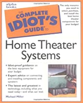 Complete Idiot's Guide to Home Theater Systems