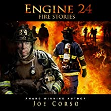 Engine 24 Fire Stories 2 Audiobook by Joe Corso Narrated by  Al Benelli