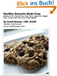 Healthy Desserts Made Easy: Gluten-fr...