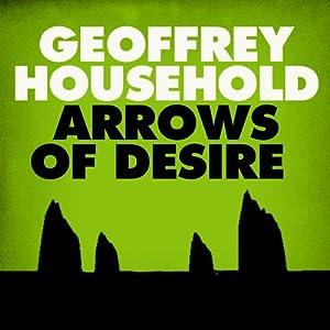 Arrows of Desire Audiobook