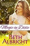 Magic In Dixie (In Dixie Series) (Volume 1)