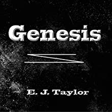 Genesis Audiobook by E.J. Taylor Narrated by Miguel Rodriguez