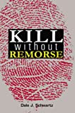 img - for Kill Without Remorse book / textbook / text book