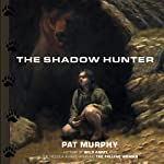 The Shadow Hunter | Pat Murphy
