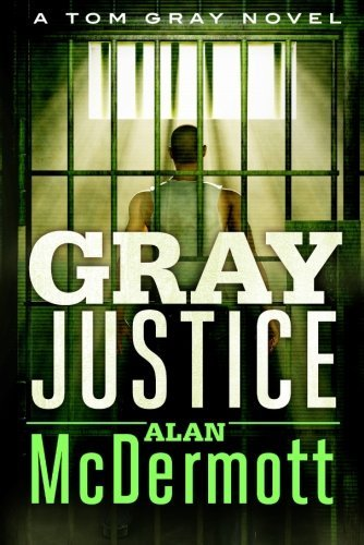 gray-justice-a-tom-gray-novel-book-1
