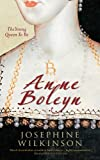 Anne Boleyn: The Young Queen To Be (English Edition)