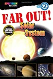 img - for FAR OUT! Solar System: Level 2 (Spectrum  Readers) book / textbook / text book