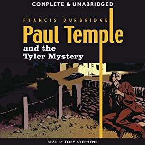 Paul Temple and the Tyler Mystery | [Francis Durbridge]