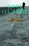 The Secret Pilgrim (0143169564) by Le Carre, John